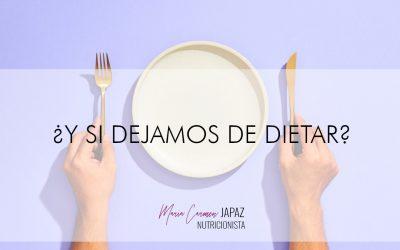 ¿Y si dejamos de dietar?