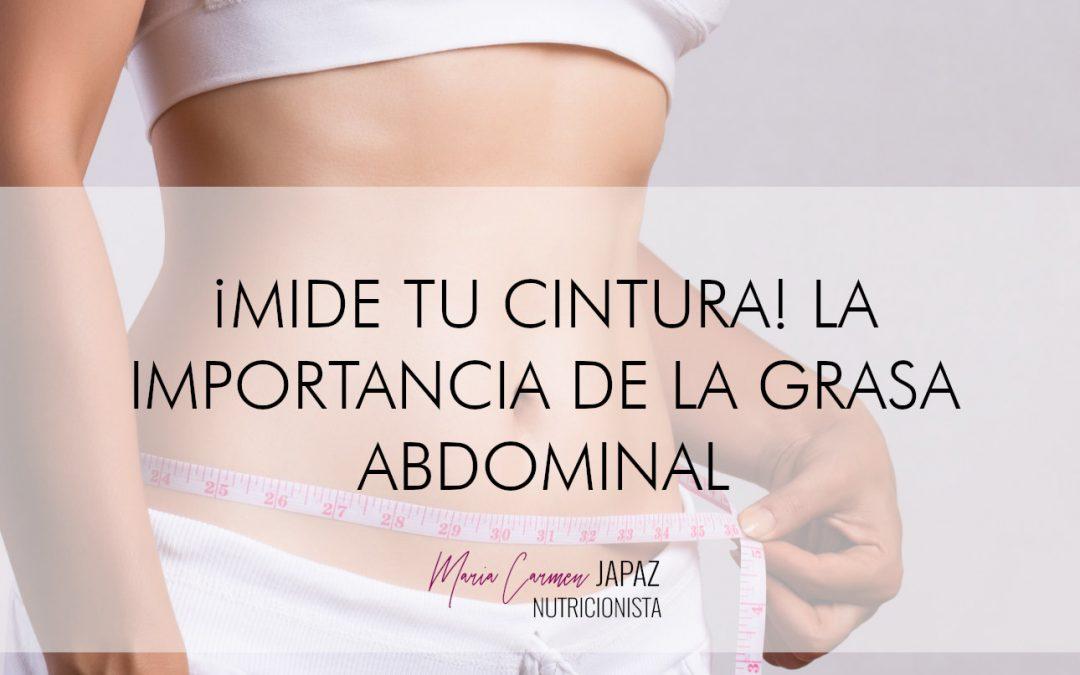 ¡Mide tu cintura! La importancia de la grasa abdominal