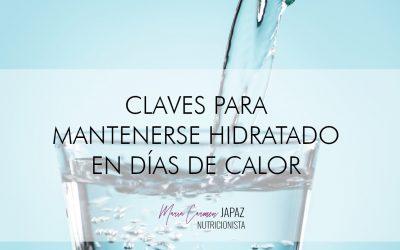 Claves para mantenerse hidratado en días de calor