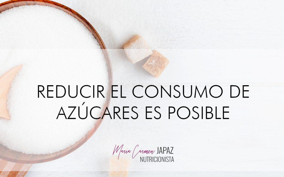 reducir el consumo de azúcares es posible