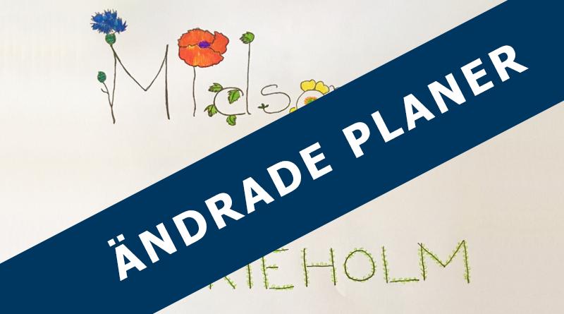 """Bild med texten Midsommar i Marieholm där detta är överstryket med texten """"Ändrade planer"""""""