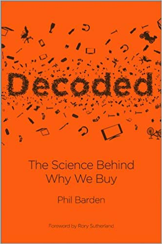 Decoded. The Science Behind Why We Buy