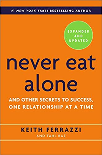 Never Eat Alone Book