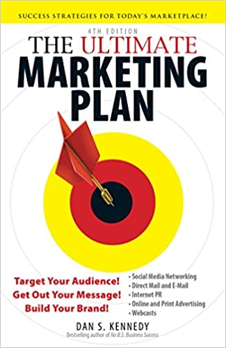 The ultimate marketing plan. Target your audience! Get out your message! Build your brand!