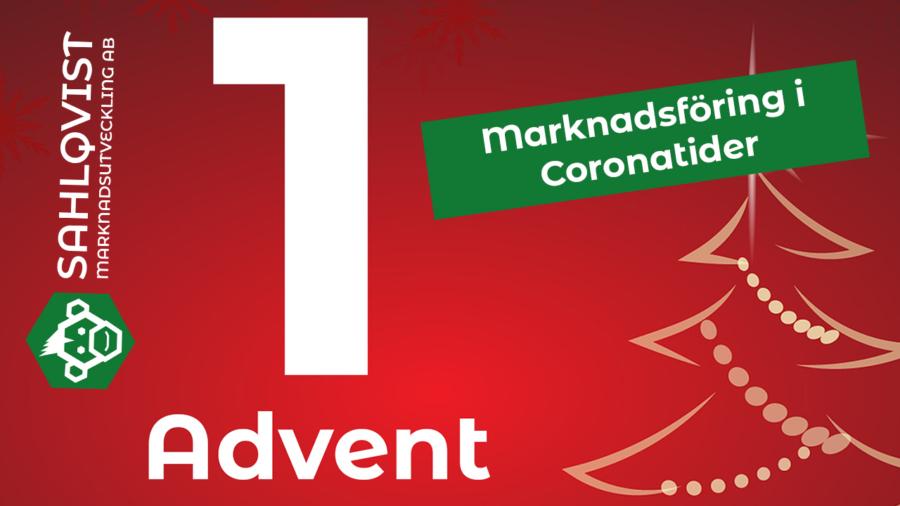 1 advent - marknadsföring i coronatider