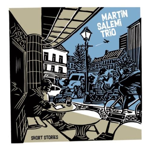 Martin Salemi Trio - Short Stories (2017)