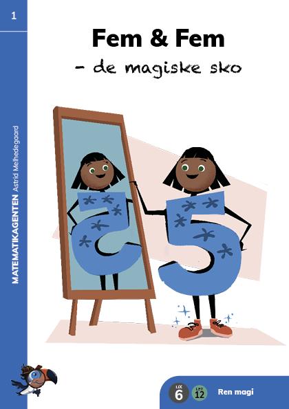 Bog 1: Fem & Fem - de magiske sko