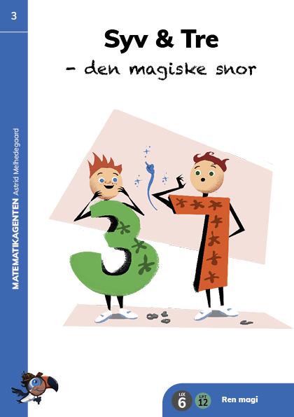 Bog 3: Syv & Tre - den magiske snor