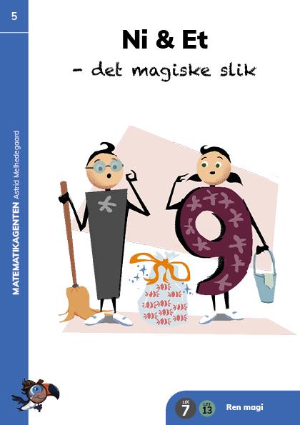 Bog 5: Ni & Et - det magiske slik