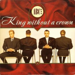"""ABC - King Without A Crown (12"""")"""