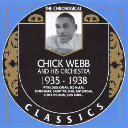 Chick Webb And His Orchestra - 1935-1938 (CD, Comp)