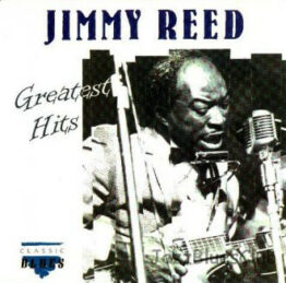 Jimmy Reed - Greatest Hits (CD, Comp)