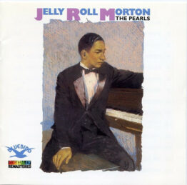 Jelly Roll Morton - The Pearls (CD, Comp, RM)