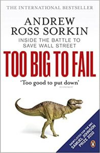 Andrew Ross Sorkin - To big to fail