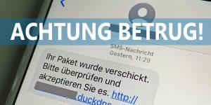 Achtung Betrug mit Fake-SMS