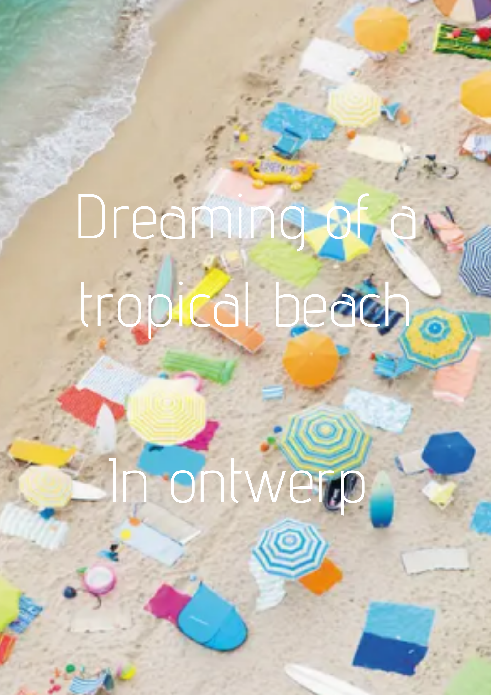 Dreaming of a tropical beach - collectie in ontwerpfase