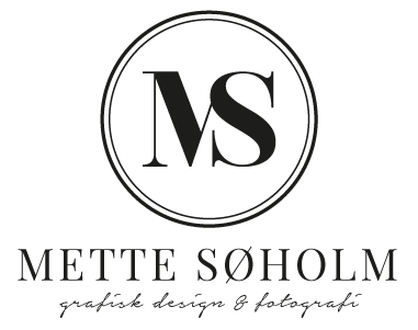 Mette Søholm · grafisk design & fotografi