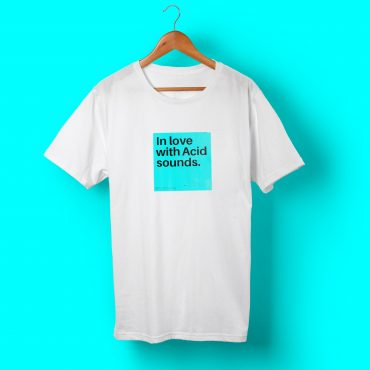 Camiseta In love with Acid Sounds