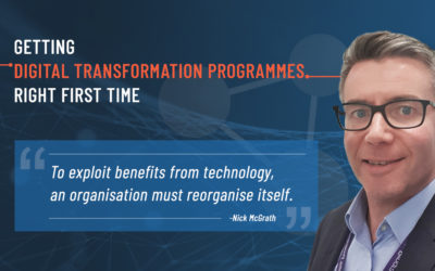 Getting Digital Transformation programmes right first time – Part 2
