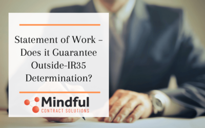 Statement of Work – Does it Guarantee Outside-IR35 Determination?