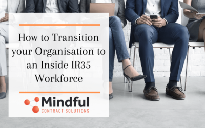 How to Transition your Organisation to an Inside IR35 Workforce