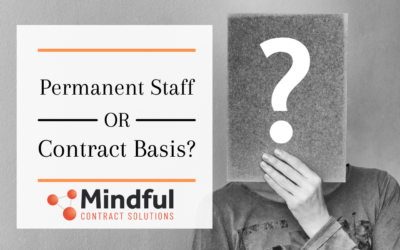 Permanent Staff or Contractor…? – How to make the right choice