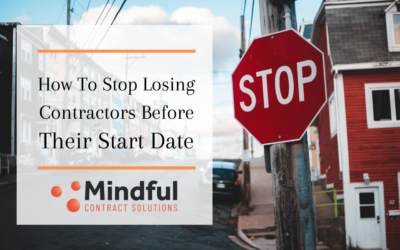 How to Stop Losing Contractors Before Their Start Date