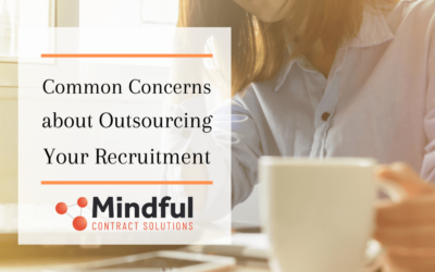 What are the Common Concerns about Outsourcing your Recruitment?