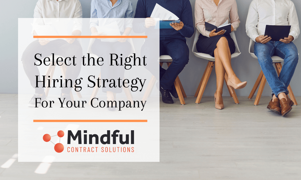 Select the right recruitment strategy