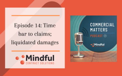 Episode 14: Time Bar to Claims; Liquidated Damages