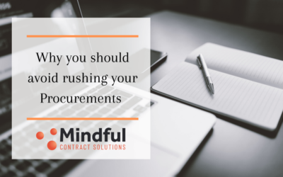 Why You Should Avoid Rushing Your Procurements