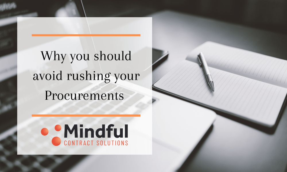 Avoid rushing your procurements