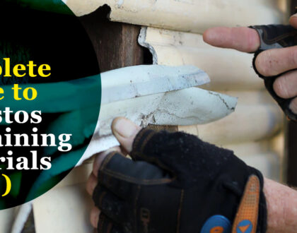The Complete Guide to Asbestos Containing Materials (ACM)