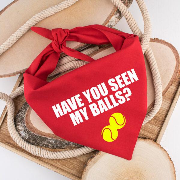 have you seen my balls, bandana, hond, sjaal, hondenbandana