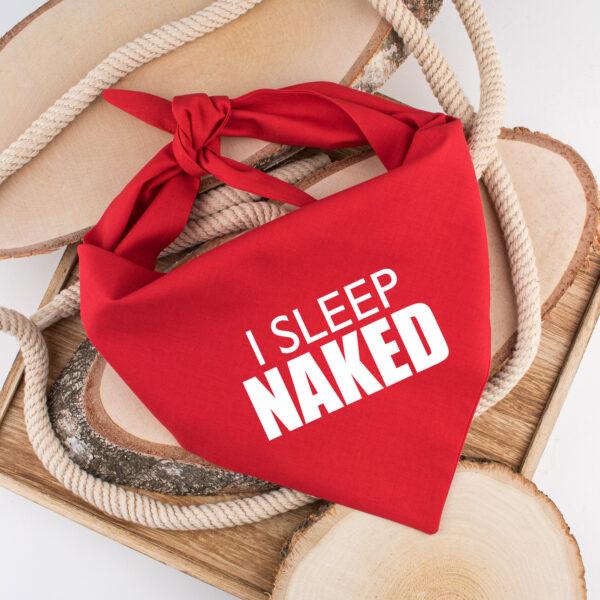 bandana, hond, i sleep naked, ik slaap naakt