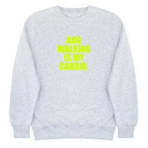 sweater, dog mom, dog walk is my cardio