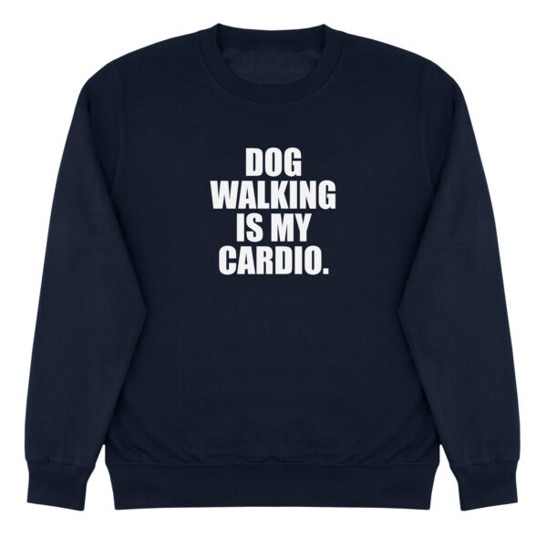 sweater, dog mom, dog walk is my cardio