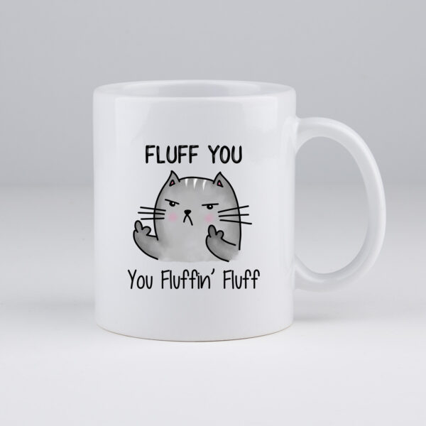 fluff you, cat mom, koffie kat, poes, koffietas, koffiemok, koffie