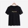 dog mom t shirt, t-shirt dog mom, dog mom, unisex, dog mom tshirt, zwart, goud