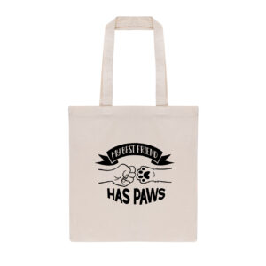 my best friend has paws, totebag, dog mom cadeau