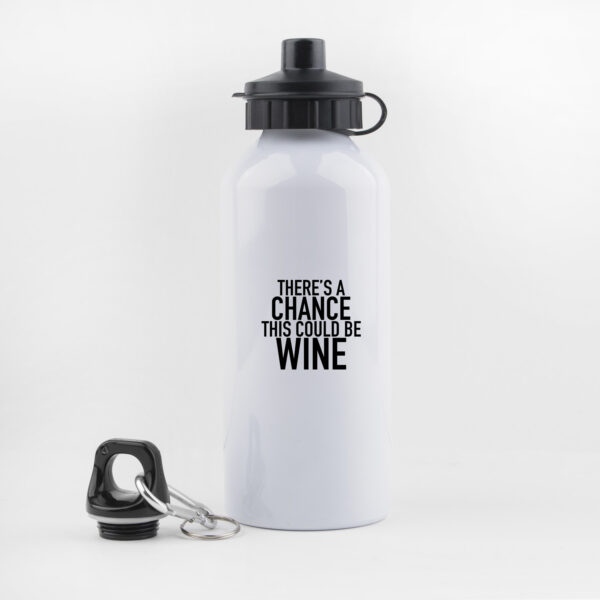 there's a chance this could be wine, drinkfles, waterfles, leuk, grappig, hondenwandeling, sporten