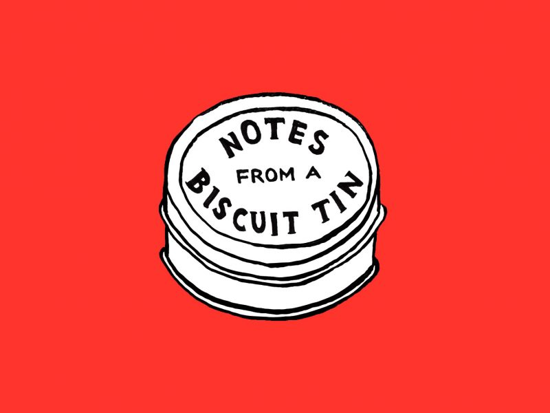 Notes from a Biscuit Tin