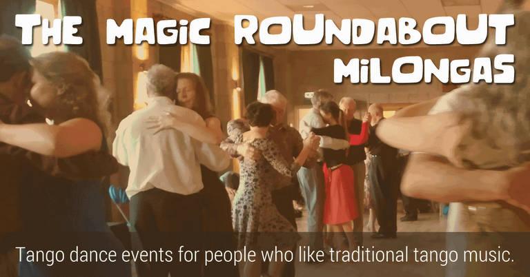The Magic Roundabout Milongas