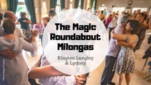 The Magic Roundabout Milongas 2020