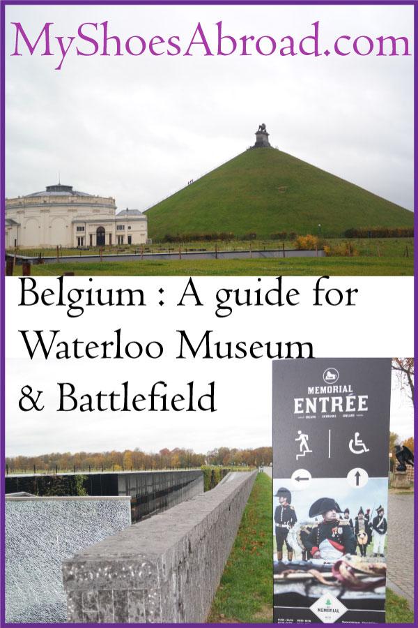 Belgium: A full Waterloo Memorial and Battlefield guide