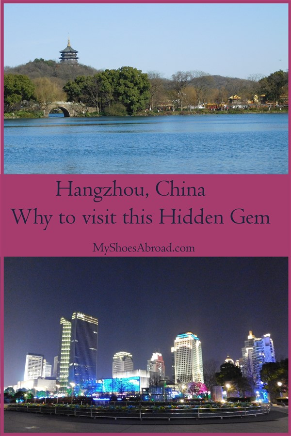 Why to visit Hanghzou, China