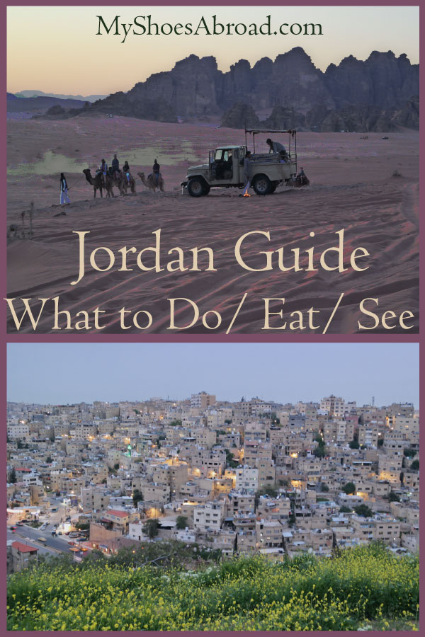 Jordan : what to do , eat and see