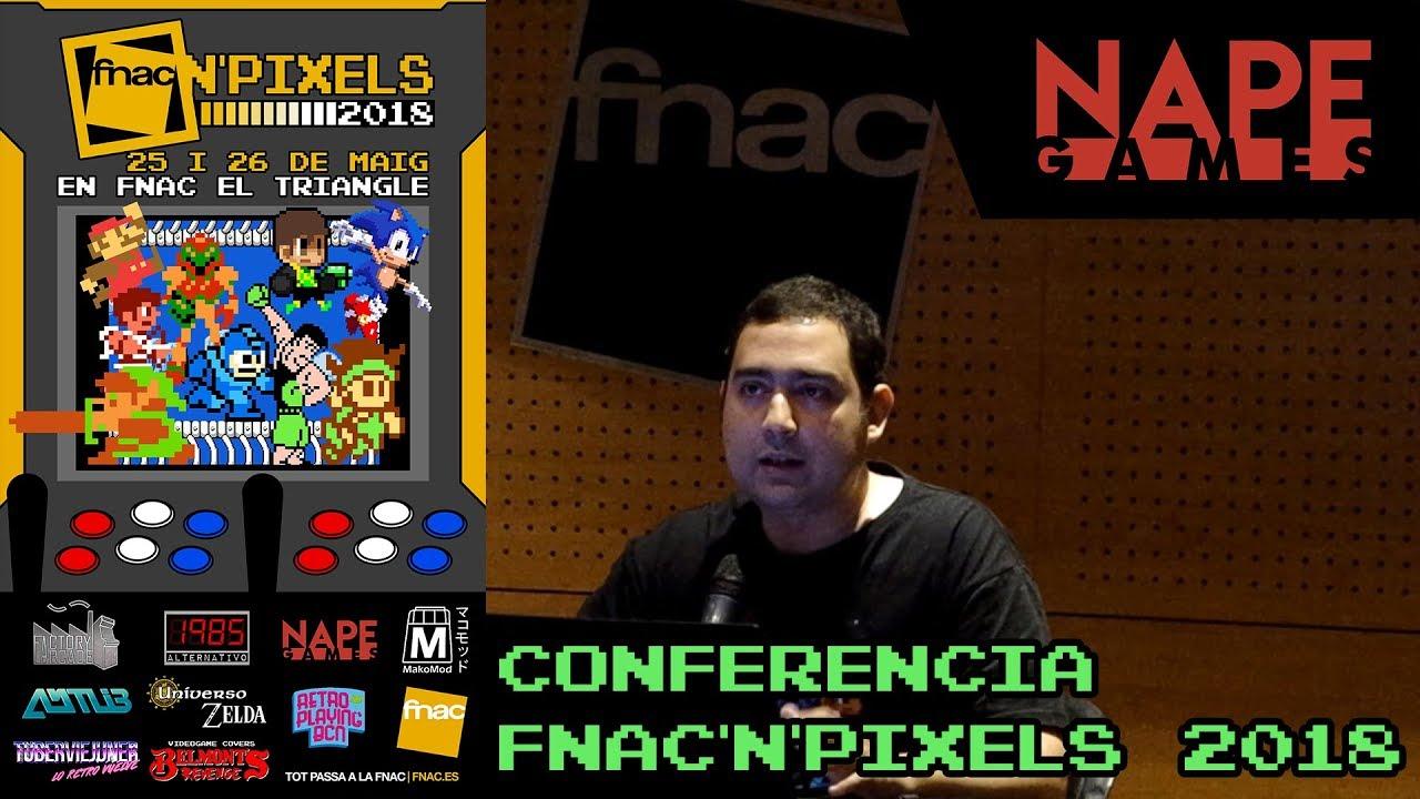 Fnac'n'Pixels Independent Video Game Development Conference 2018