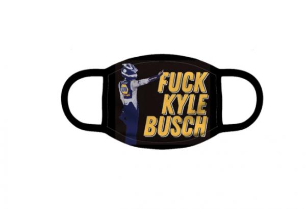 Fuck you Kyle Busch Face Mask