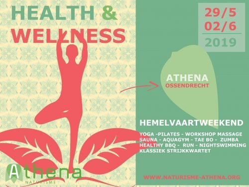 Wellness weekend op Hemelvaart te Athena Ossendrecht @ Athena Ossendrecht
